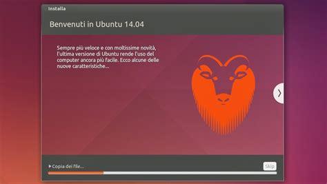 installazione di ubuntu 14 04 lts tutto sul mondo dei oasi lug download ubuntu 14 04 lts trusty tahr