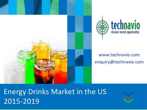 energy drink 2015 energy drinks market in the us 2015 2019