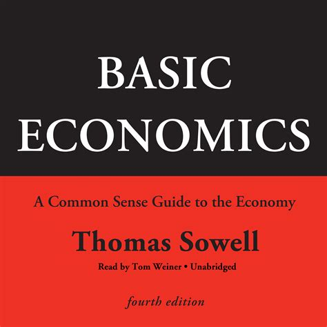 economics for the common books basic economics fourth edition audiobook by