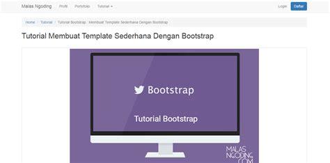 membuat website dengan template wordpress membuat template blog sederhana dengan bootstrap malas