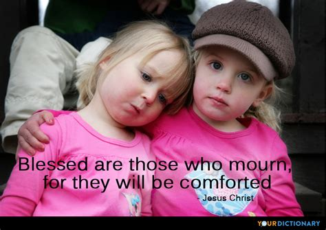comforting thesaurus blessed are those who mourn for they will be comforte