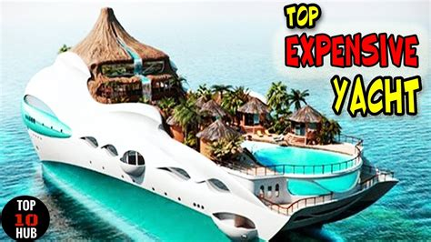 most expensive boat in the top 10 most expensive boats yacht in the