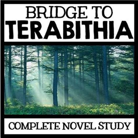 bridge to terabithia novel study guides for the teacher bridge to terabithia novel study unit with questions and