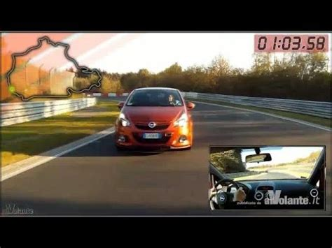 www al volante it alvolante it opel corsa opc nubrugring stock al