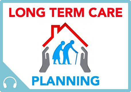 the process of long term care planning mmp029 long term care planning podcast meaningful money