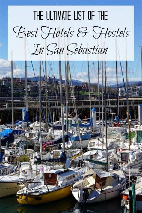 best hotels san sebastian the ultimate list of best hotels and hostels in san