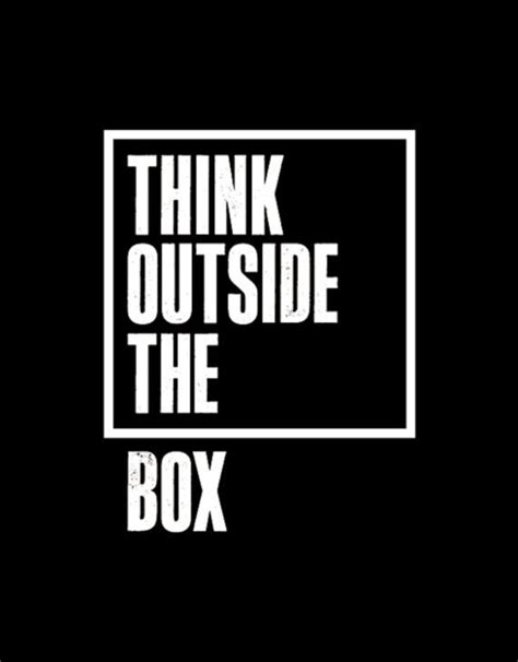 inspirational quotes of thinking outside the box quotesgram