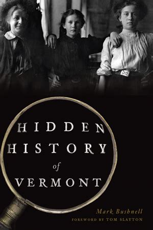 history of vermont books history of vermont by bushnell foreword by