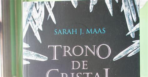 libro trono de cristal el rinc 243 n perdido rese 241 a libro trono de cristal