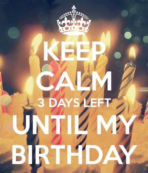 Day Before My Birthday Quotes 25 Best Ideas About Keep Calm My Birthday On Pinterest