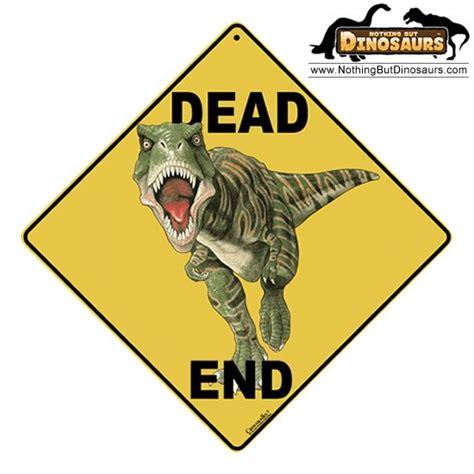 Dinosaur Bedrooms crosswalks t rex dinosaur dead end aluminium crossing sign
