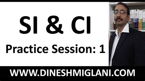 ci session tutorial shortcuts of si and ci practice session 1 by dinesh