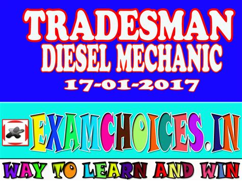 Tradesman Also Search For Tradesman Diesel Mechanic 17 01 2017 Examchoices In