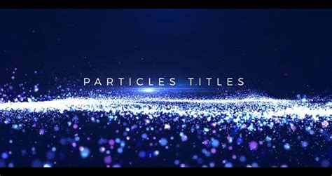 Particles Titles After Effects Motion Array Free After Effects Template Videohive Projects Particle Titles After Effects Templates