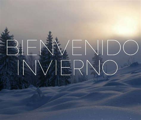 imagenes bienvenido invierno im 225 genes de bienvenido invierno hola invierno para compartir