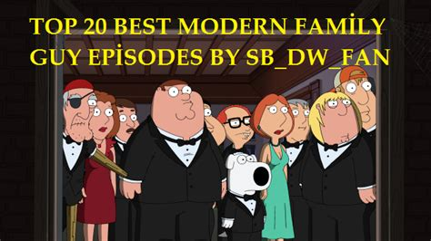 best modern family episodes top 20 best modern family episodes by