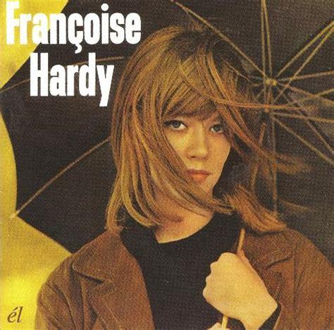 françoise hardy best album reissue cds weekly marianne faithfull fran 231 oise hardy