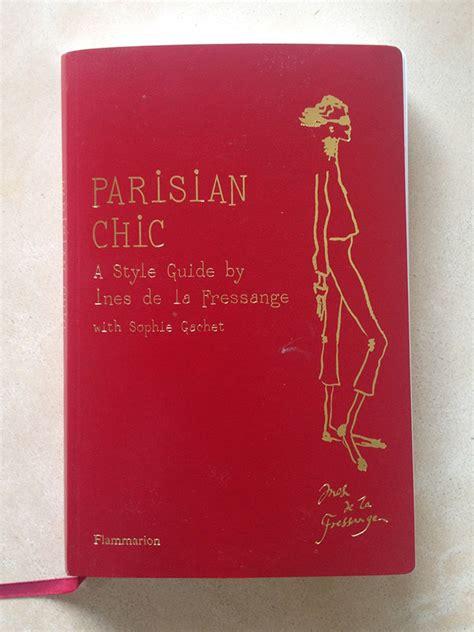 libro parisian chic a style libros para marcar estilo