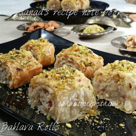 Arabic Sweet Baklava Roll Mixnut baklava rolls arabic sweet sanaa s recipe note book original signature recipes