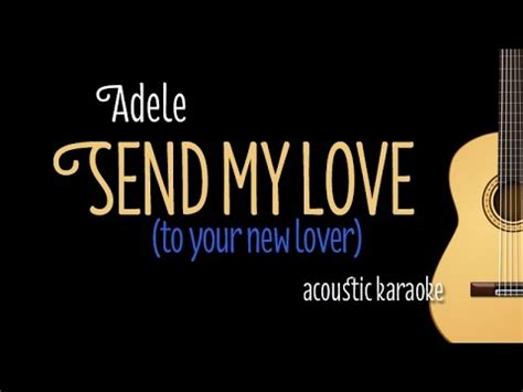 adele send my love mp3 adele send my love to your new lover acoustic guitar