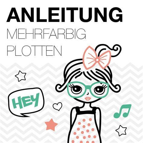 Aufkleber Plotten Mehrfarbig by 188 Besten Plotterdatei Bilder Auf Pinterest Bl 228 Tter