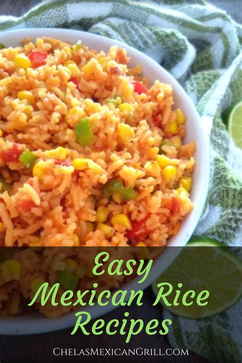 easy mexican rice recipes to make at home chelas mexican