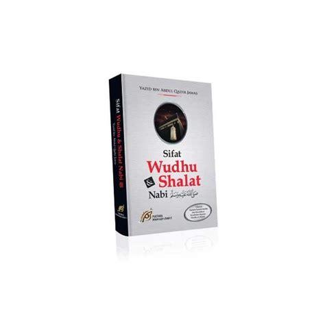 Mushaf Hafalan Al Yazid buku sifat wudhu dan shalat nabi