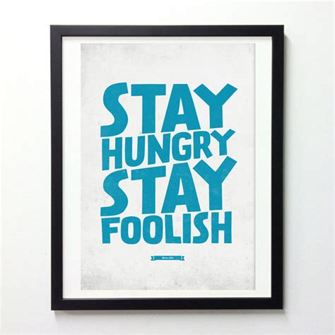 Poster Quotes Wall Bingkai Kayu Steve items similar to steve quote poster quot stay hungry stay foolish quot typography wall