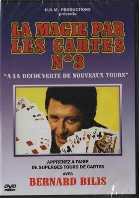 Asmodee La Magie Par Les Cartes by Dvd La Magie Par Les Cartes Bilis Vol 3 Magicien Ch Magasin De Magie