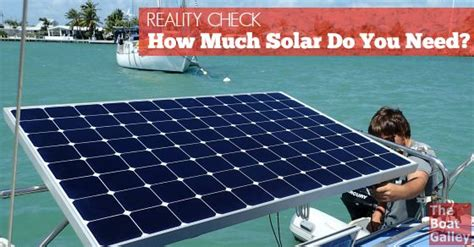 what do you need for solar power how much solar power do you need solar boats and do you