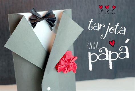 manualidades dia padre tarjeta tarjetas por el dia del padre ideas lindas para compartir
