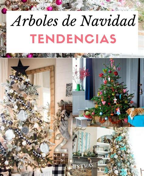 imagenes para decorar arbol navidad decoraci 243 n de navidad nuevas tendencias para decorar tu
