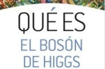 libro el bosn de higgs exactas unlp lecturas recomendadas