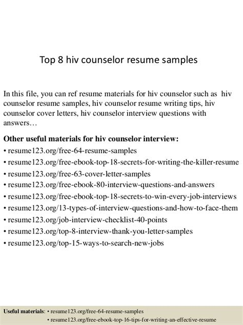 Hiv Counselor Sle Resume by Top 8 Hiv Counselor Resume Sles