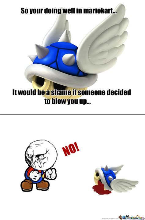 Mario Kart Blue Shell Meme - dam you blue shell by ivan a valentine 9 meme center