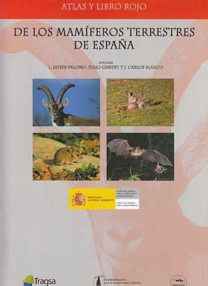 librer 237 a desnivel atlas y libro rojo de los mam 237 feros terrestres de espa 241 a vv aa
