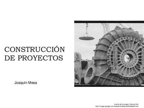 construccion de proyectos