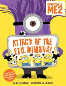 despicable 2 attack evil minions book kirsten mayer official publisher