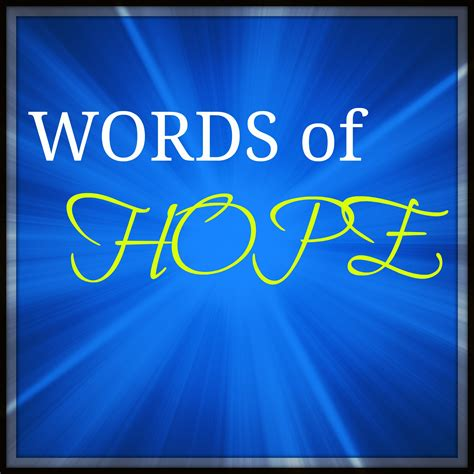 comforting words for a friend with cancer words of hope