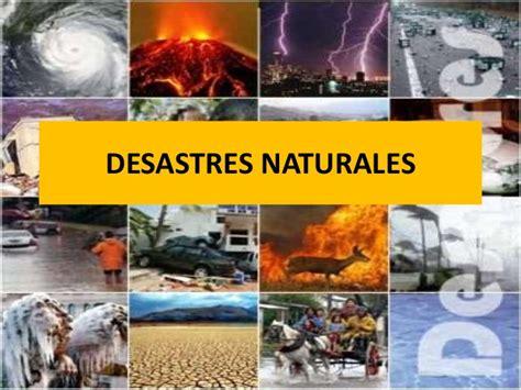 desastres de humanos los errores 2 186 civilizaci 243 n u12 186 va desastres naturales