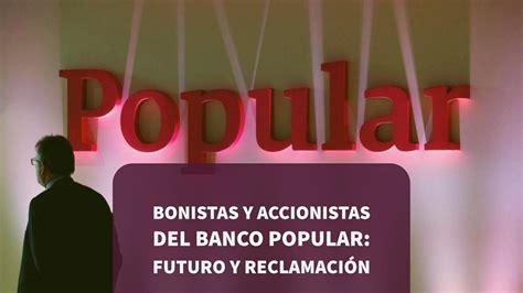 banco popular accionistas bonistas y accionistas de banco popular futuro y