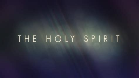 the holy spirit the comforter the promised comforter