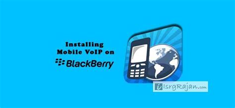 voip for mobile how to install mobile voip app on blackberry z10 z3 and