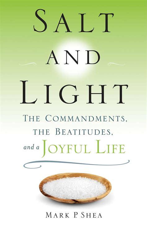 salt and light bible mark p shea books