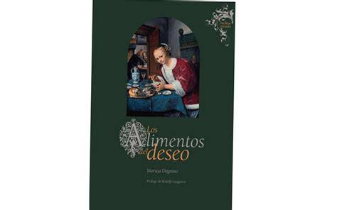 libro los lazos del deseo el libro de los alimentos del deseo i dulcear i rosanna di turi