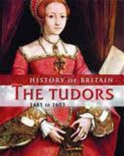 british monarchy the tudors 1485 1603 discover britain the tudors 1485 to 1603 andrew langley english libros