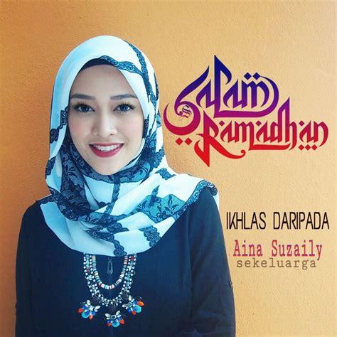 download lagu roqqota aina salam ramadhan dari aina suzaily azhan co