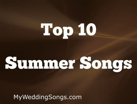 best summer songs summer songs by billboard magazine top 10 list my