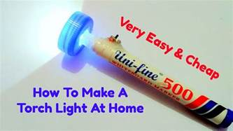 how to make at home how to make a torch light at home