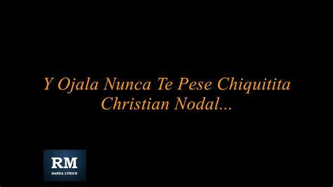 christian nodal probablemente letra viyoutube ojala letra christian nodal